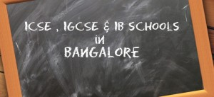 ICSE, IGCSE and IB Schools Admission