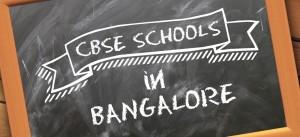 Bangalore CBSE Schools Admission