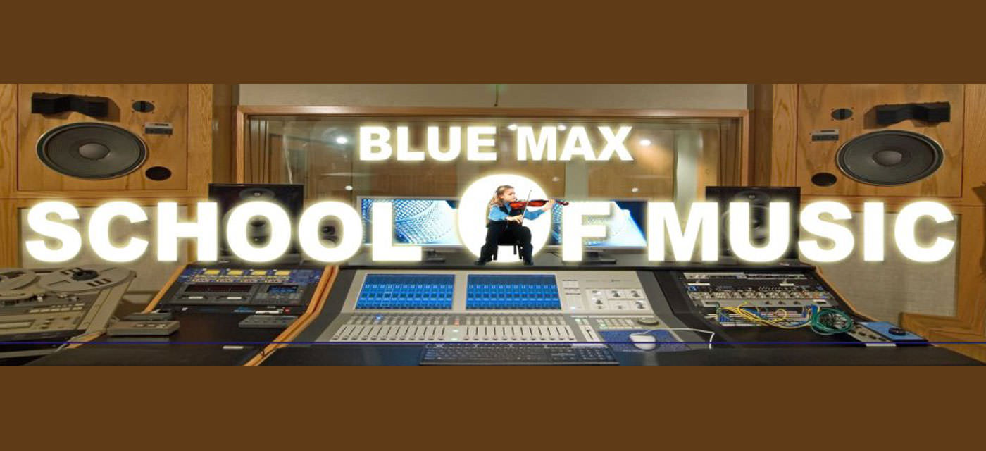 Blue Max School of Music & Dance