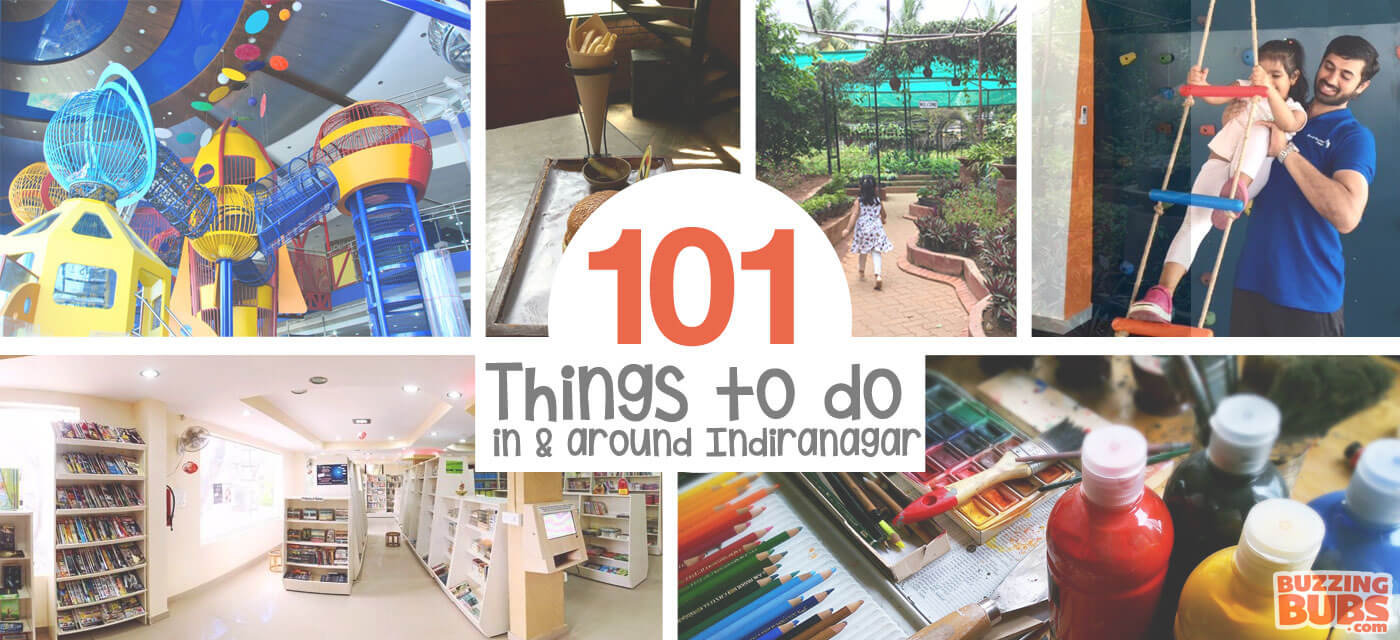 101 Fun things to do with kids in Indiranagar Cover Image
