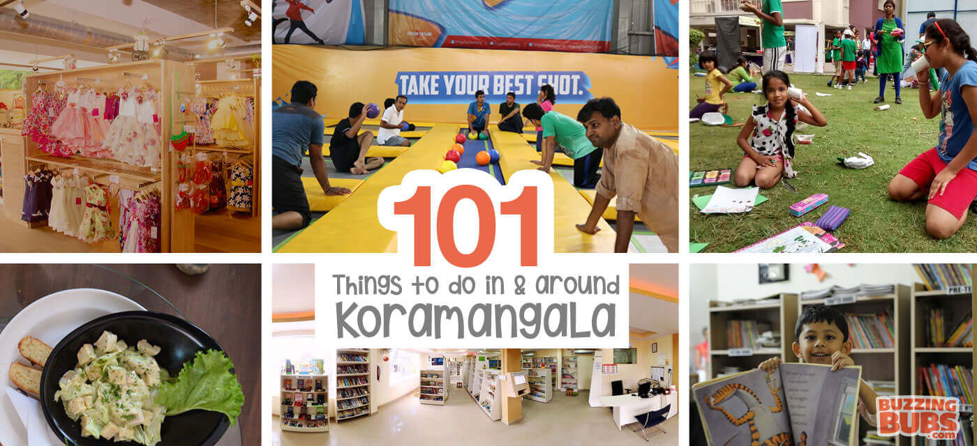 101 things to do with kids in & around Koramangala Cover Image