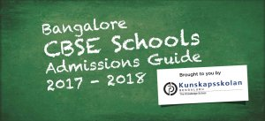 Bangalore CBSE Schools Admission Guide, 2017-2018