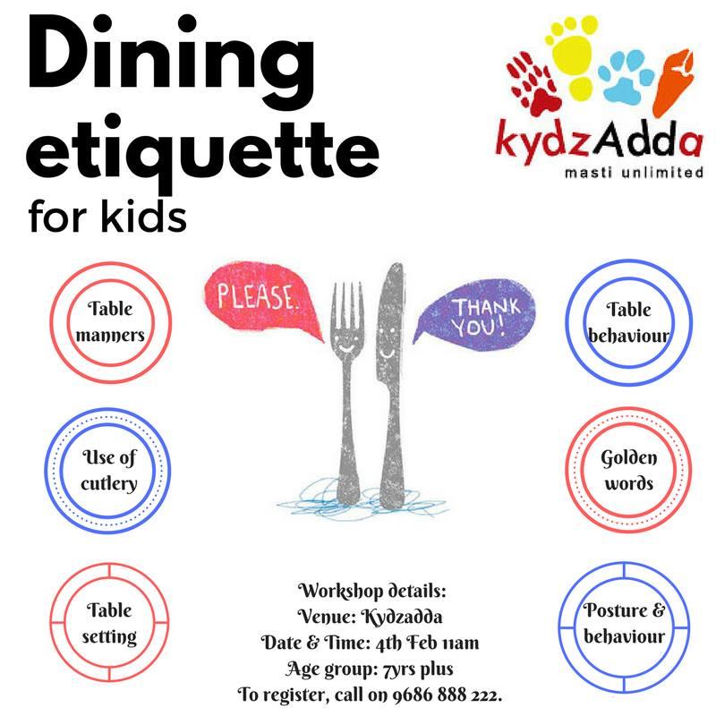 Dining Etiquette for Kids Banashankari Bangalore : eventkydzaddadiningetiquetteforkids from buzzingbubs.com size 800 x 800 jpeg 72kB