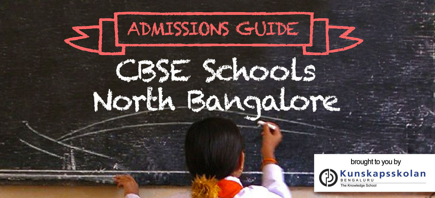CBSE schools in North Bangalore: Admission Guide 2018-19 Cover Image