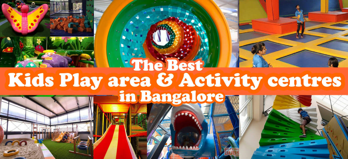 Best kids indoor play areas and kids activity centres in Bangalore Cover Image