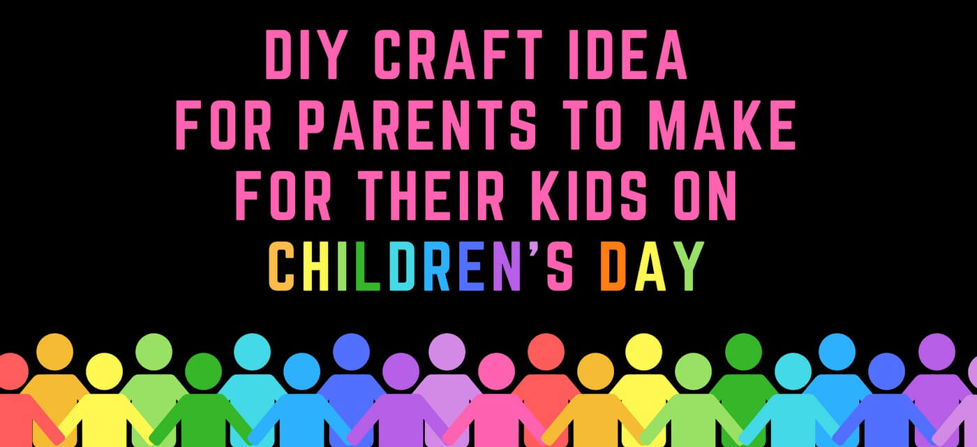 Gift for kids: A DIY craft from parents to their children Cover Image