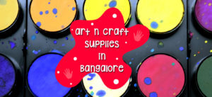 art and craft supplies, Bangalore stores, Local stores