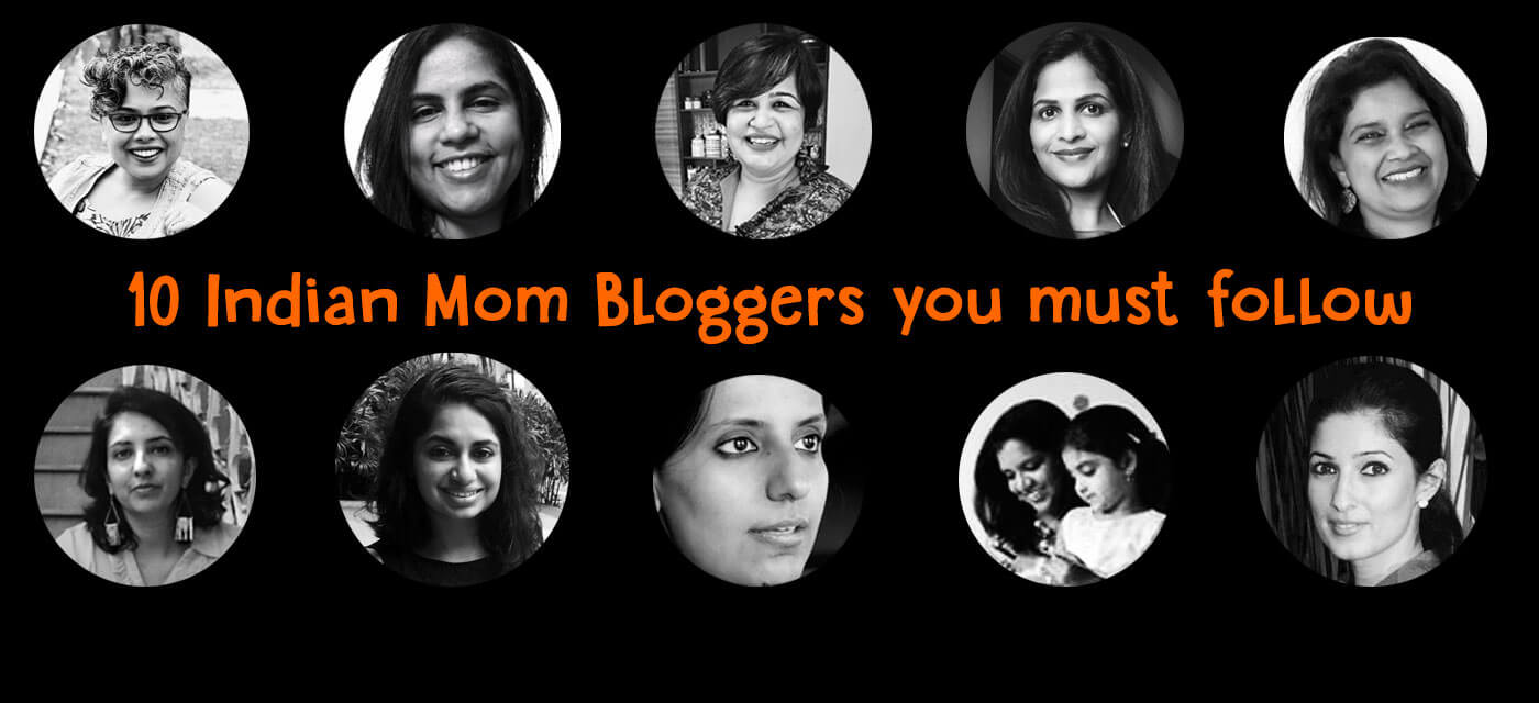 10 Fabulous Indian Mom Bloggers you must follow Cover Image