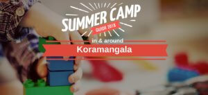 Summer Camps in and around koramangala