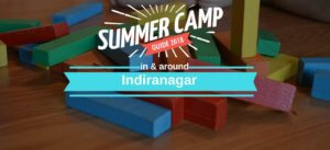 Summer Camps in and around Indiranagar