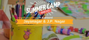 Camps in and around Jayanagar & JP Nagar