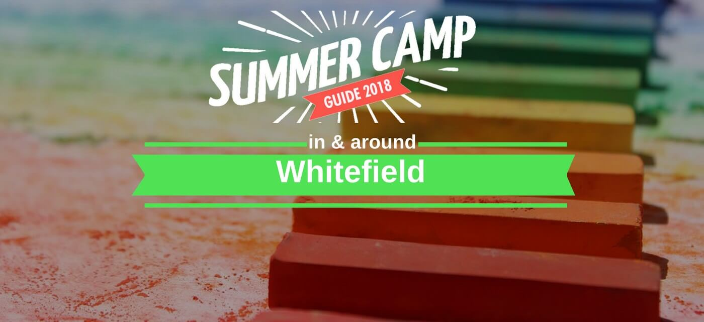 20 + cool summer camps in and around Whitefield Cover Image