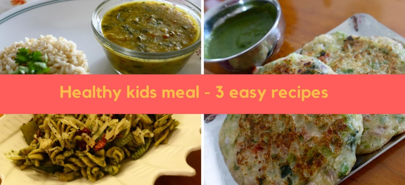3 Quick, healthy & easy dinners for kids Cover Image