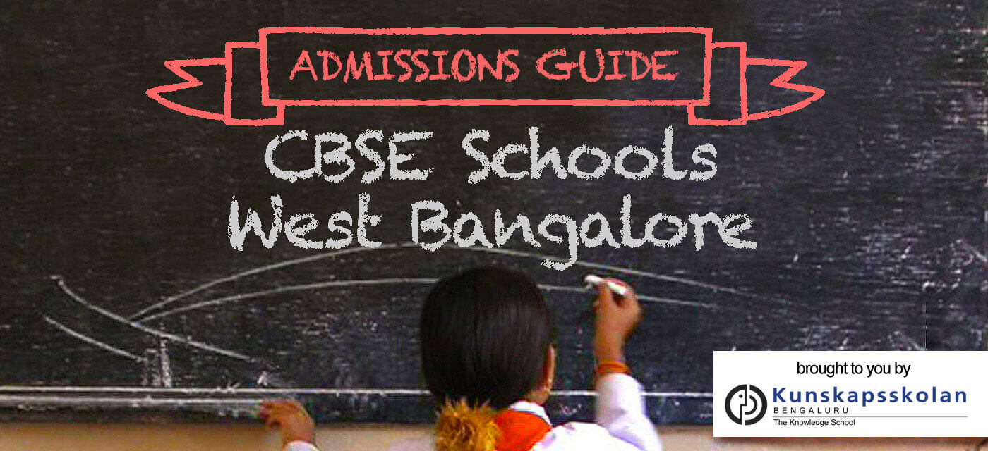 CBSE schools in West Bangalore: Admission Guide 2018-19 Cover Image