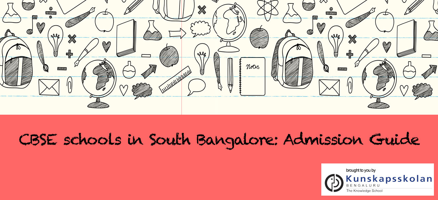 CBSE schools in South Bangalore: Admission Guide 2018-19 Cover Image