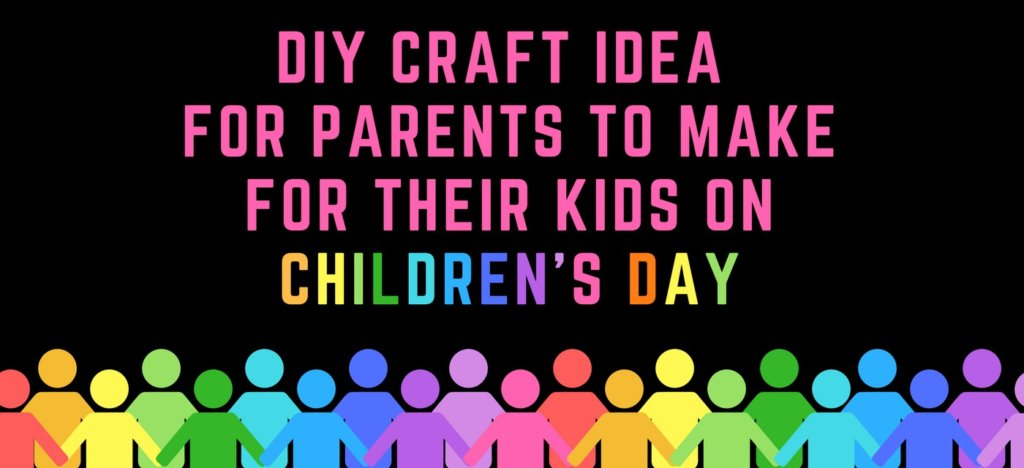 Easy Art Crafts DIY Ideas Activities For Kids In Bangalore