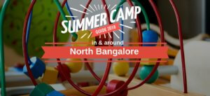 summer camps in and around North Bangalore