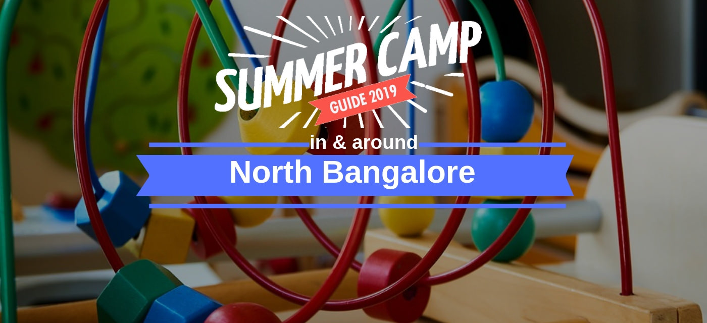 50+ Summer Camps in and around North Bangalore Cover Image