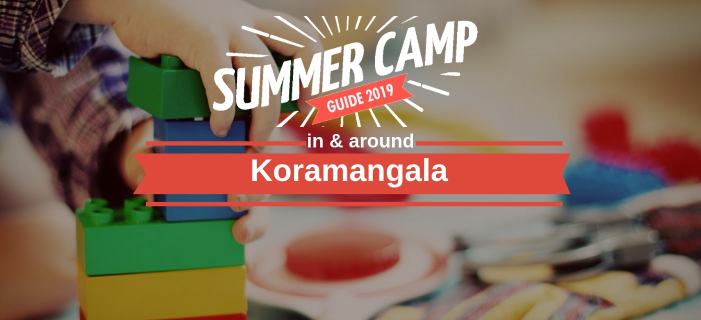 35+ Summer Camps in and around Koramangala you'd love! Cover Image