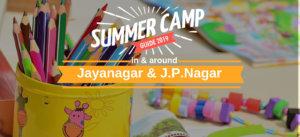 25 + Summer Camps in Jayanagar and JP Nagar