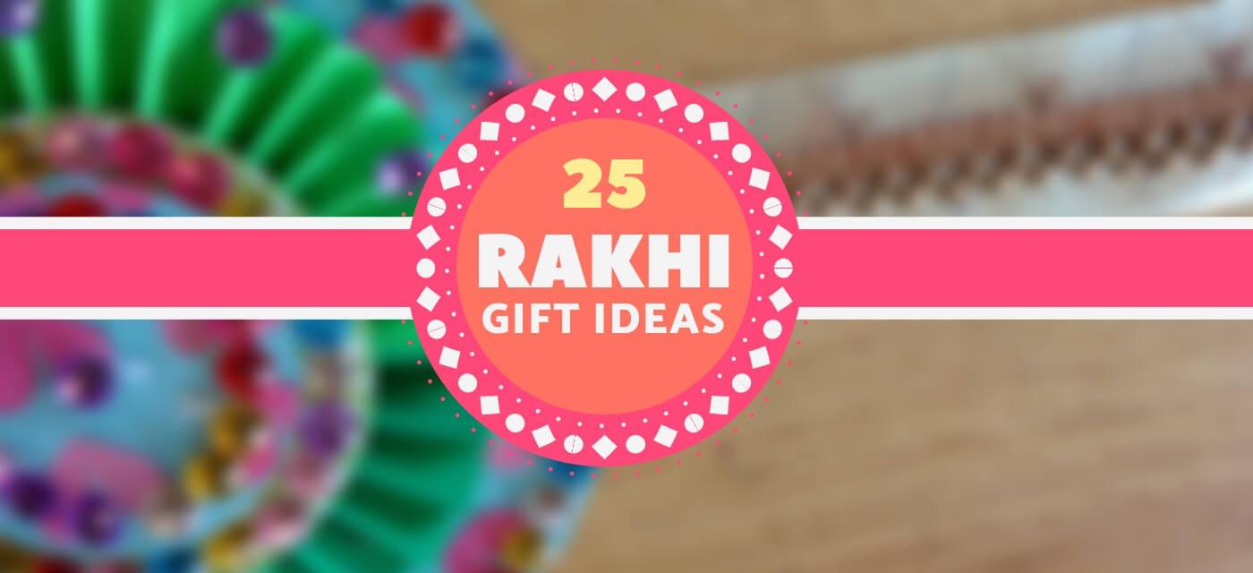 25 Unique Rakhi Gifting Ideas Cover Image