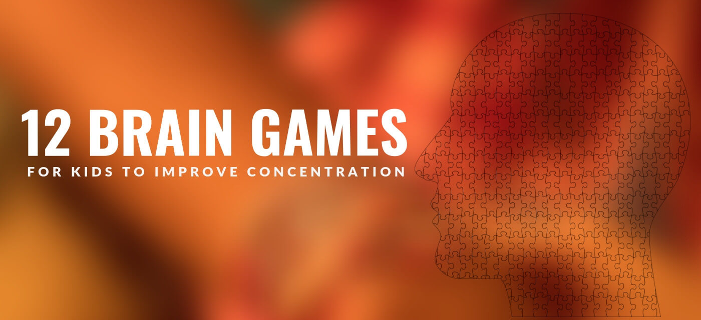 12 Brain Games for kids to improve concentration Cover Image