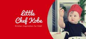 Kitchen Inspiration for Kids by Little Chef Kobe!