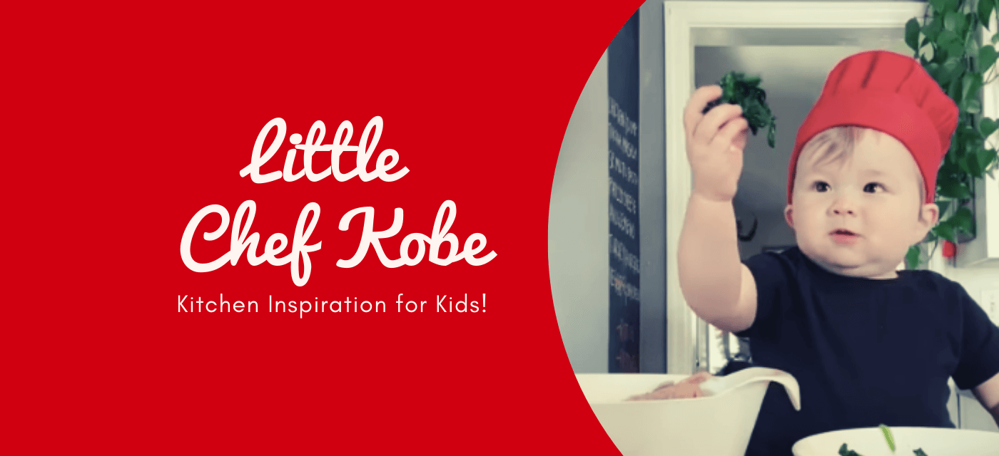 Kitchen Inspiration for Kids by Little Chef Kobe! Cover Image
