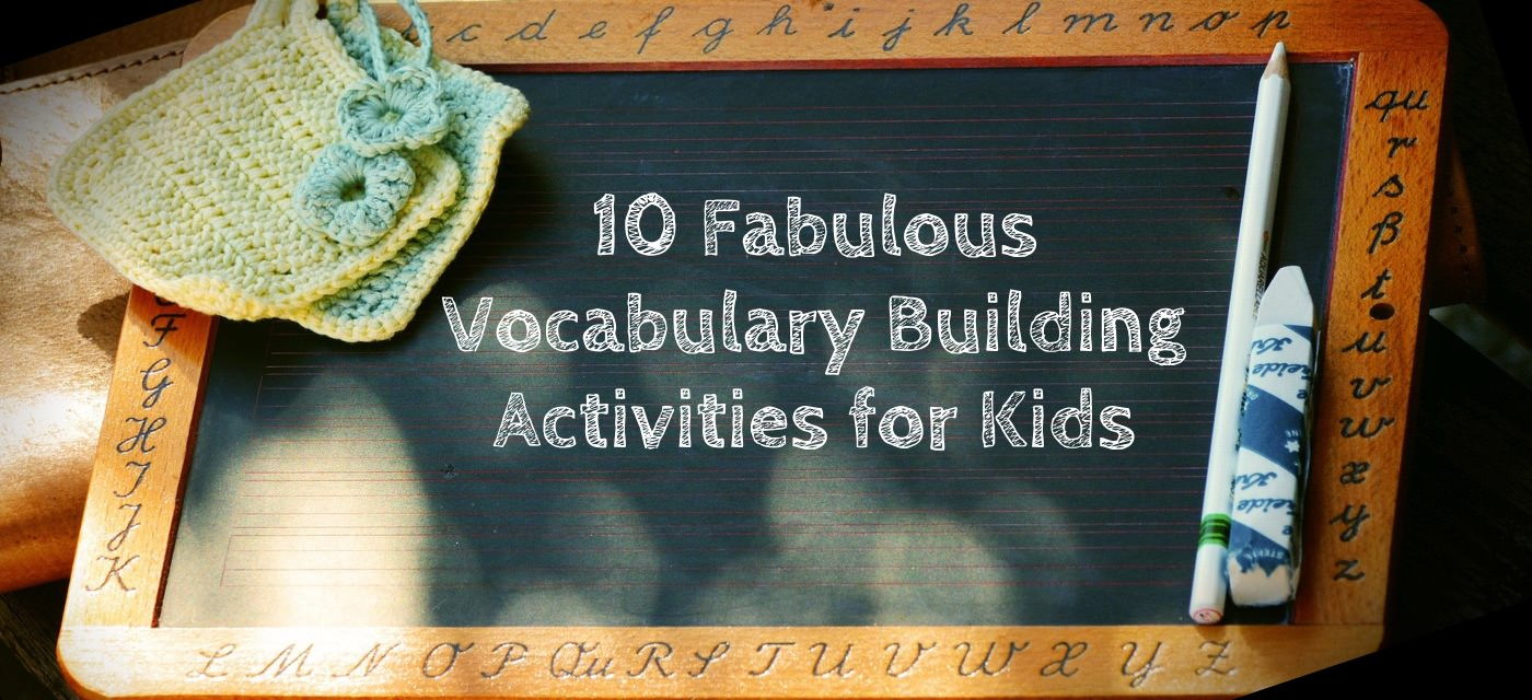 10 Fabulous Vocabulary Building Activities for Kids Cover Image