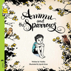 Ammu and the Sparrows by Pratham Books