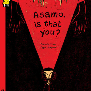Asamo, is that you? by Pratham Books