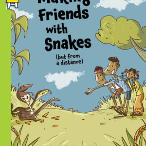 Making friends with Snakes by Pratham Books