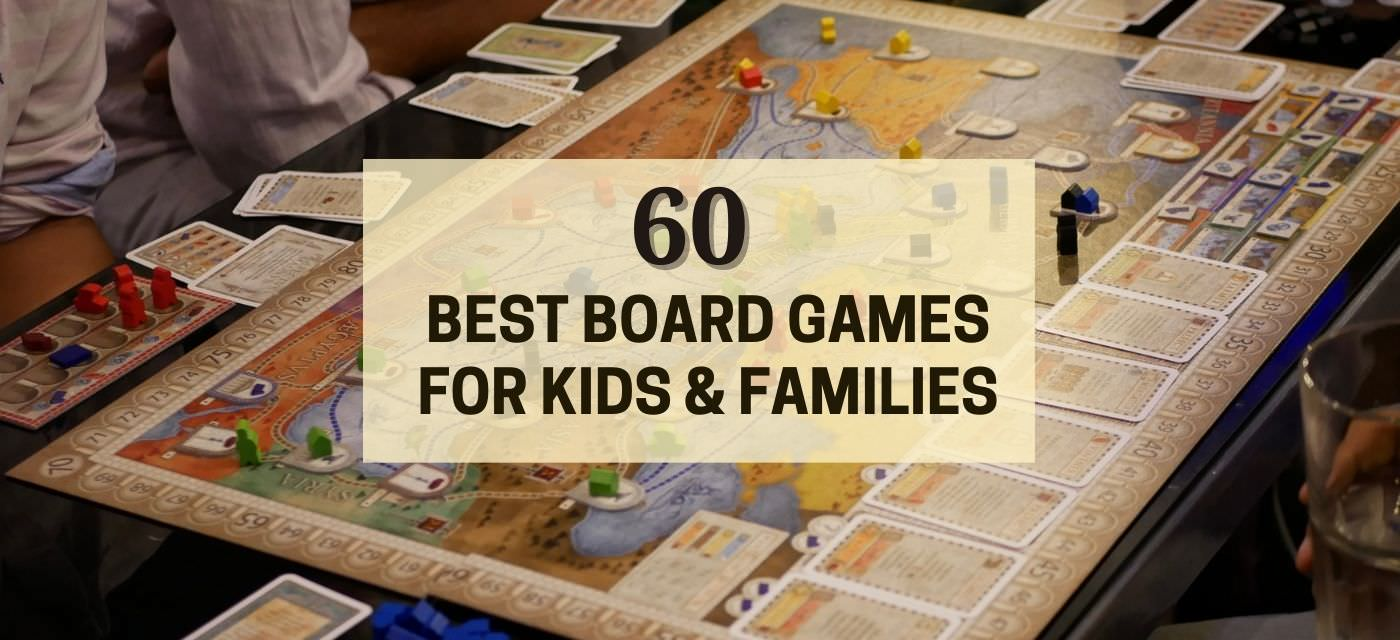 60 Best Board Games for Kids & Families Cover Image