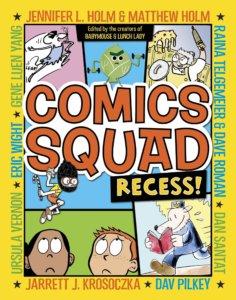 Graphic novel - Comics Squad Recess!