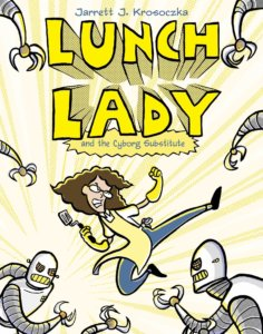 Graphic novel - Lunch Lady