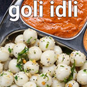 Goli Idli Recipe