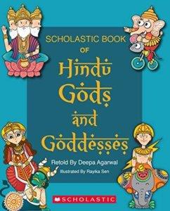 Hindu Gods and Goddesses by Deepa Agarwal Mythology Books